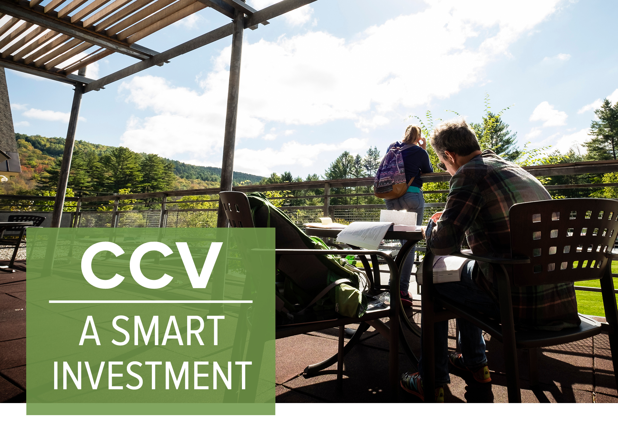"Students study on the porch at CCV-Montpelier. ""CCV: A Smart Investment."""